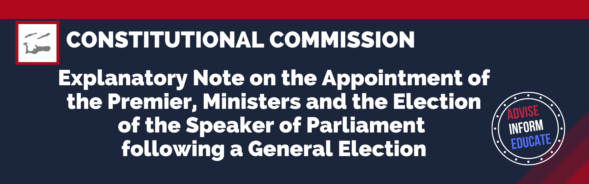 Explanatory Note on the Appointment of the Premier, Ministers and the Election of the Speaker