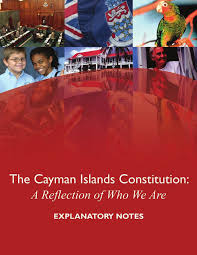 The Cayman Islands Constitution - A Reflection of Who We Are